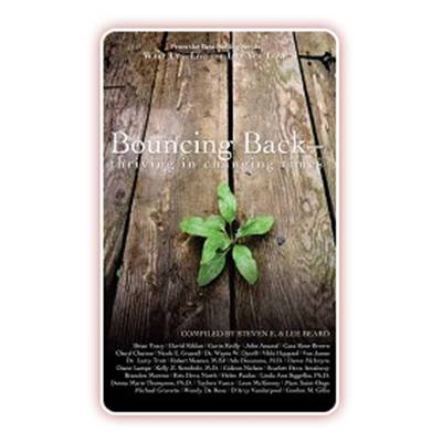 Bouncing Back: Thriving in Changing Times
